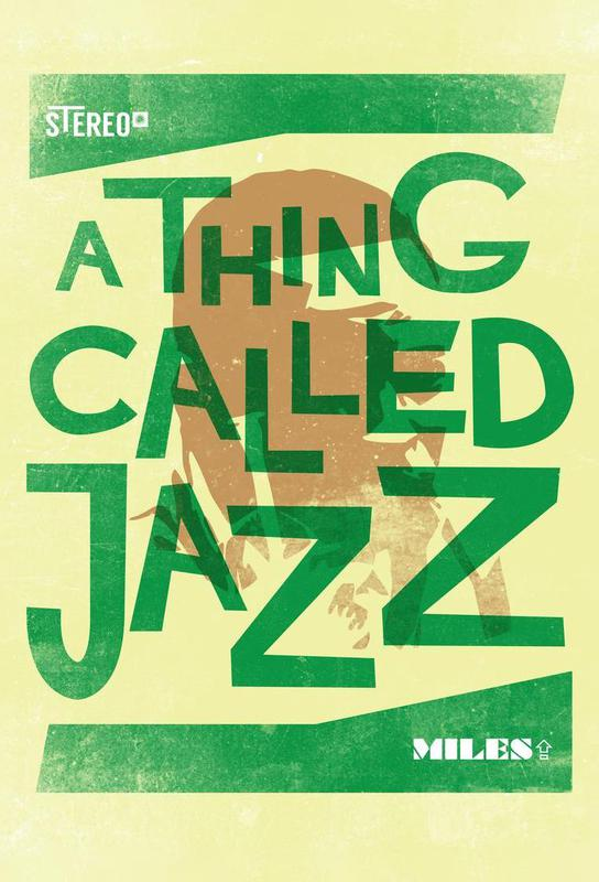 Thing called jazz Miles Davis -Acrylglasbild