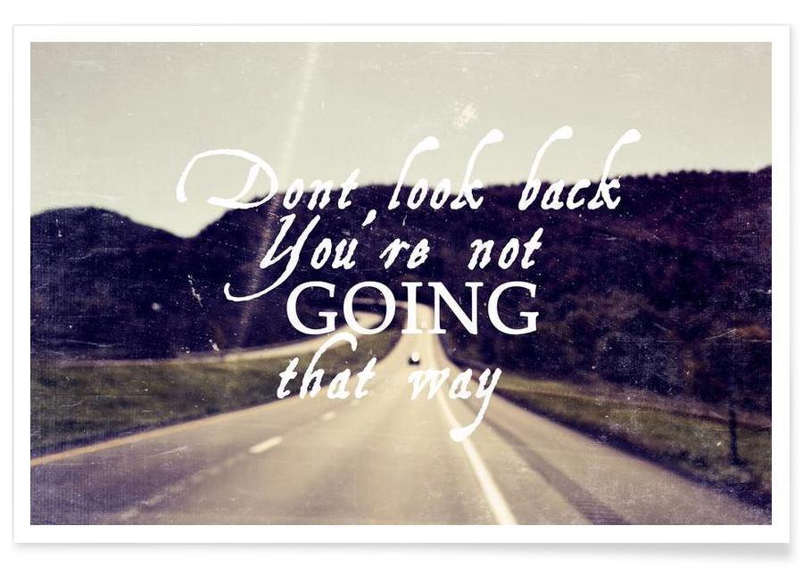 Motivation, Citations et slogans, Dont Look Back affiche