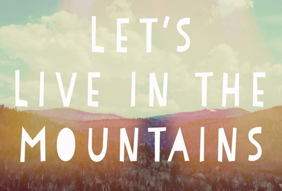 Live in The Mountains Impression sur alu-Dibond