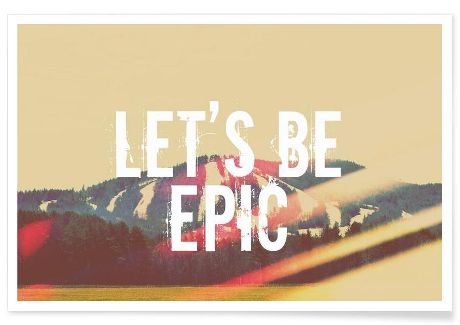 Let's Be Epic  -Poster