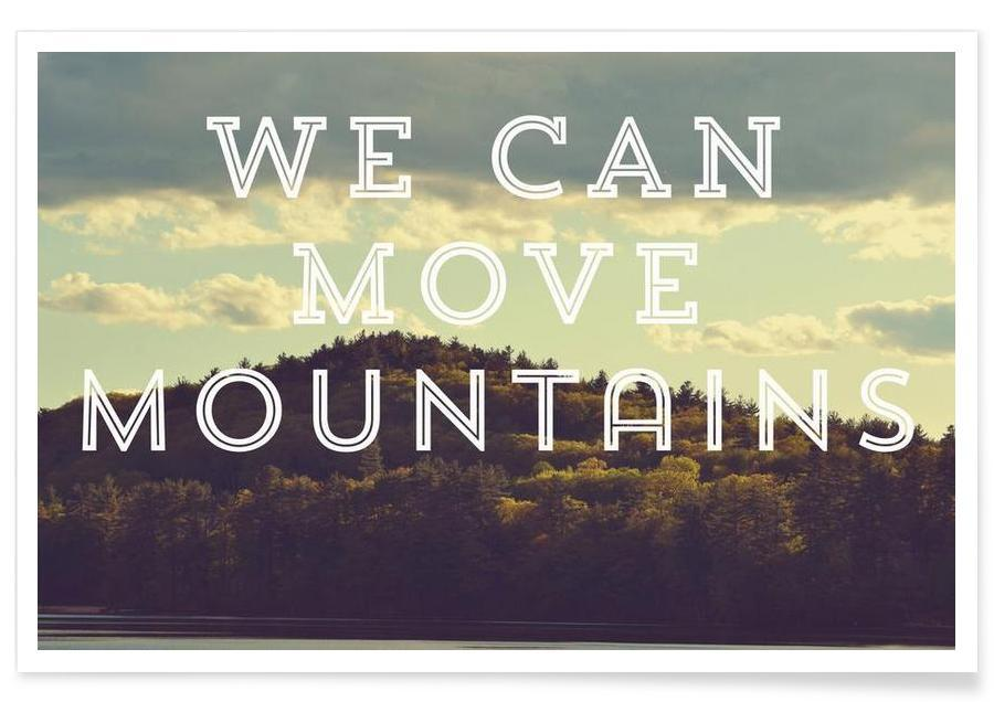 We Can Move Mountains affiche