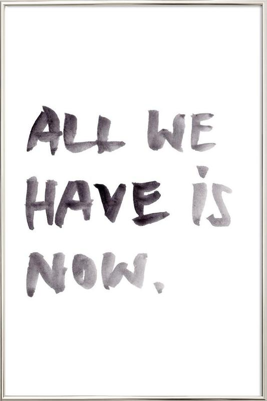 All we have poster in aluminium lijst