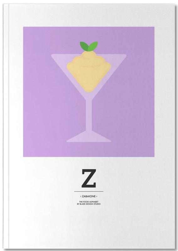 """The Food Alphabet"" - Z like Zabaione Notebook"