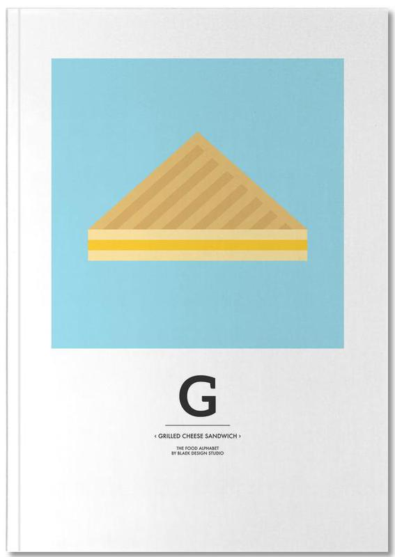 """""""The Food Alphabet"""" - G like Grilled Cheese Sandwich Notebook"""