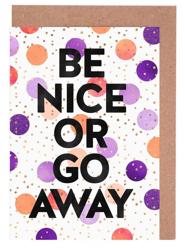 Be Nice or Go Away -Grußkarten-Set