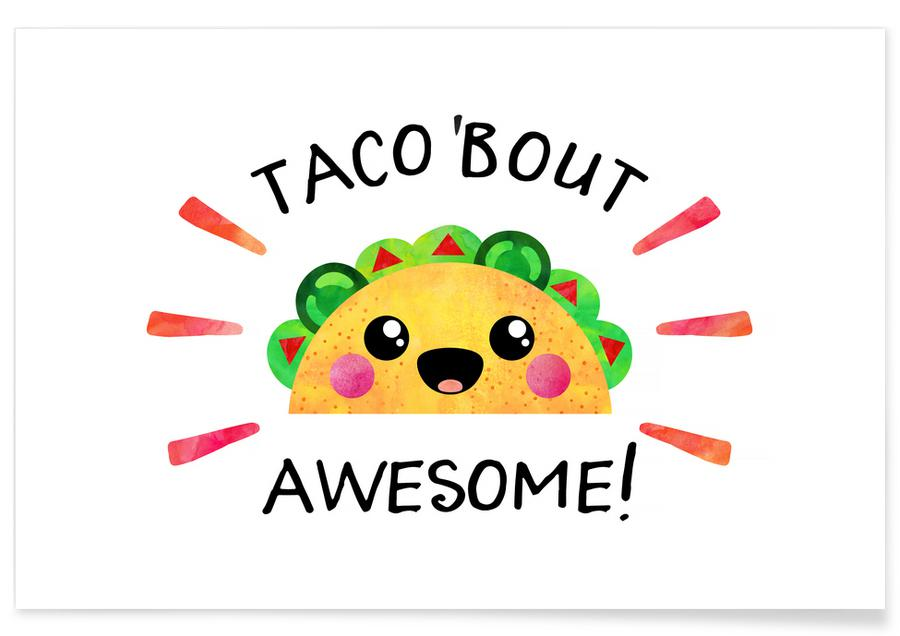 Congratulations, Motivational, Quotes & Slogans, Taco Bout Awesome Poster