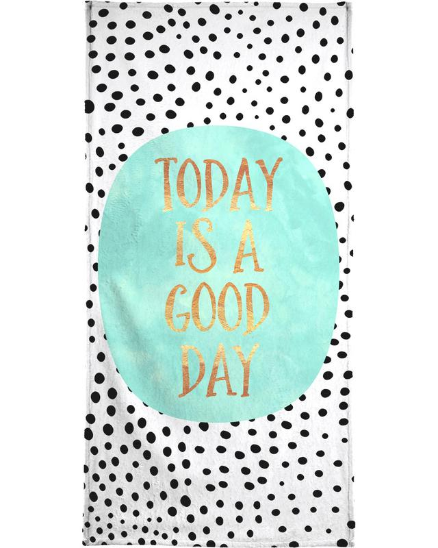 Motivational, Quotes & Slogans, Today Is a Good Day Beach Towel