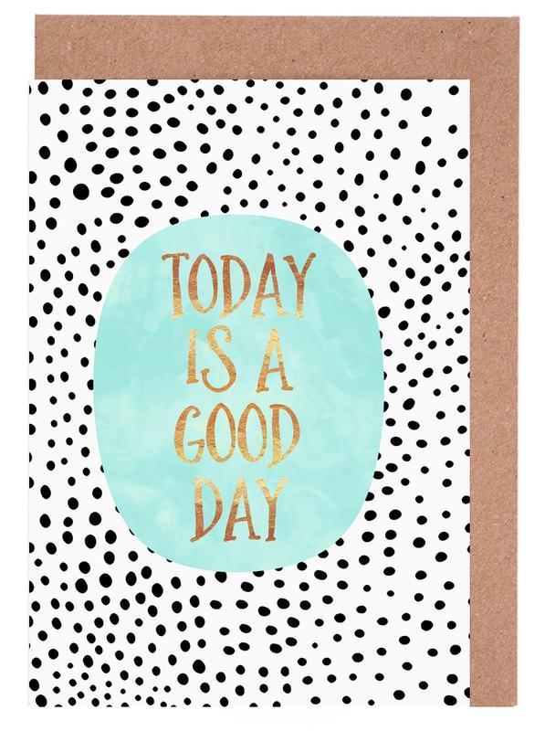 Today Is a Good Day -Grußkarten-Set