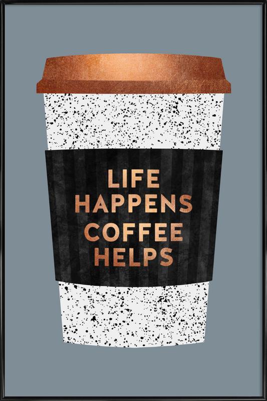 Life Happens - Coffee Helps 2 affiche encadrée