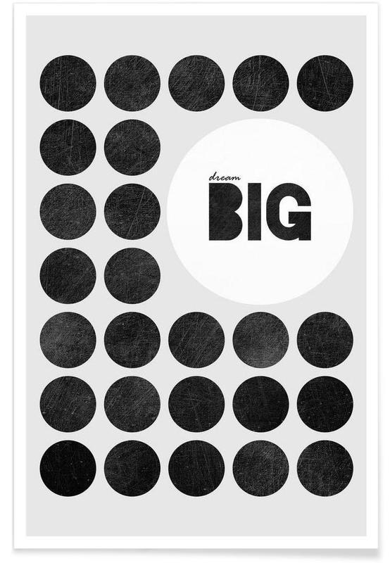 Noir & blanc, Dream Big affiche