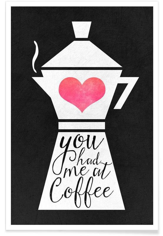 You Had Me at Coffee Dark affiche