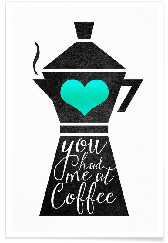 Café, You Had Me at Coffee Light affiche