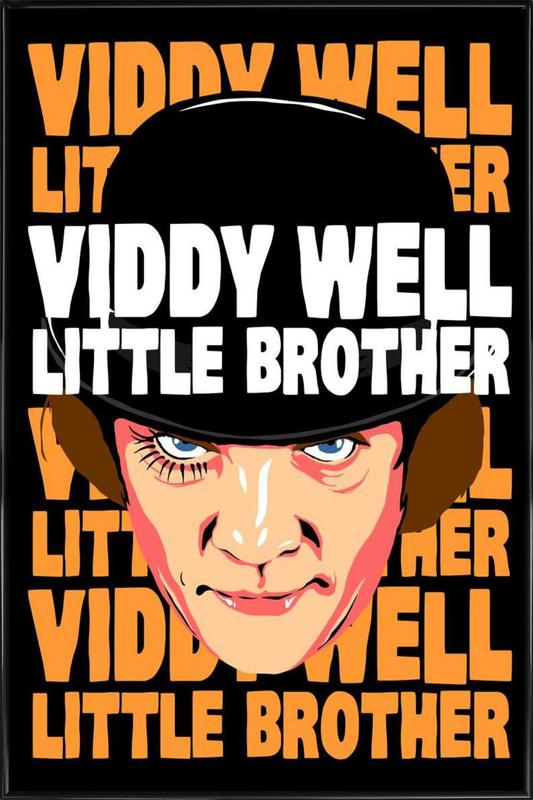 Viddy Well Little Brother Framed Poster