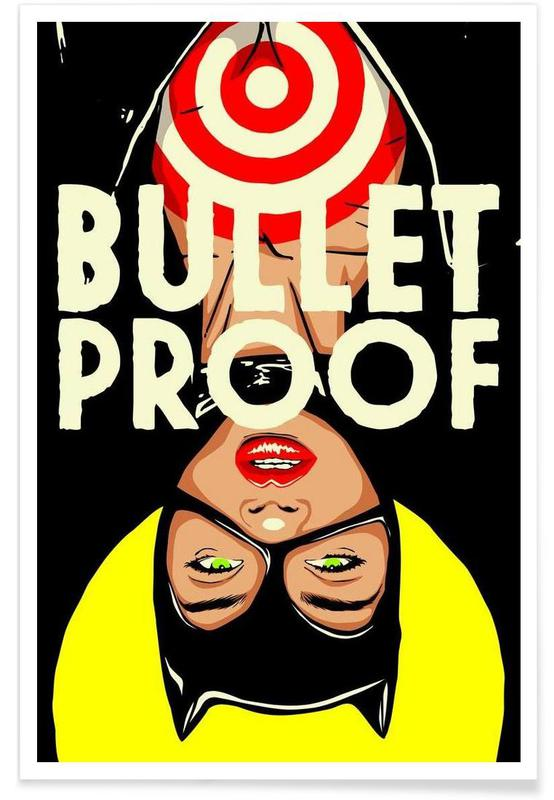 Bulletproof -Poster