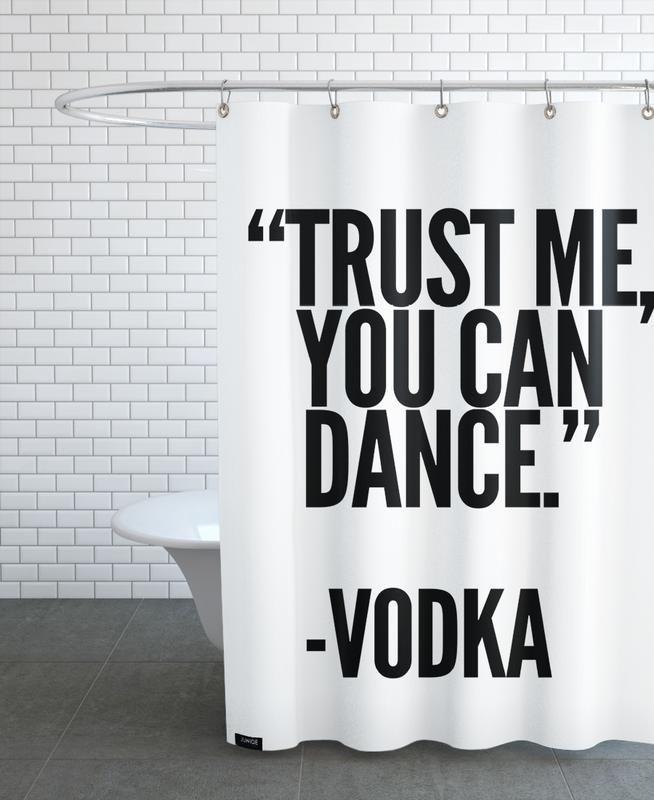 Black & White, Motivational, Quotes & Slogans, Vodka Shower Curtain