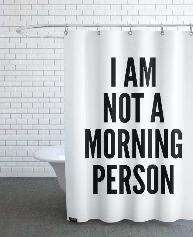 Black & White, Quotes & Slogans, morning Shower Curtain