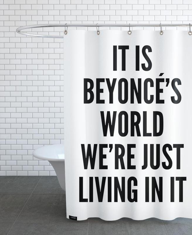 Black & White, Quotes & Slogans, Beyonces World Shower Curtain
