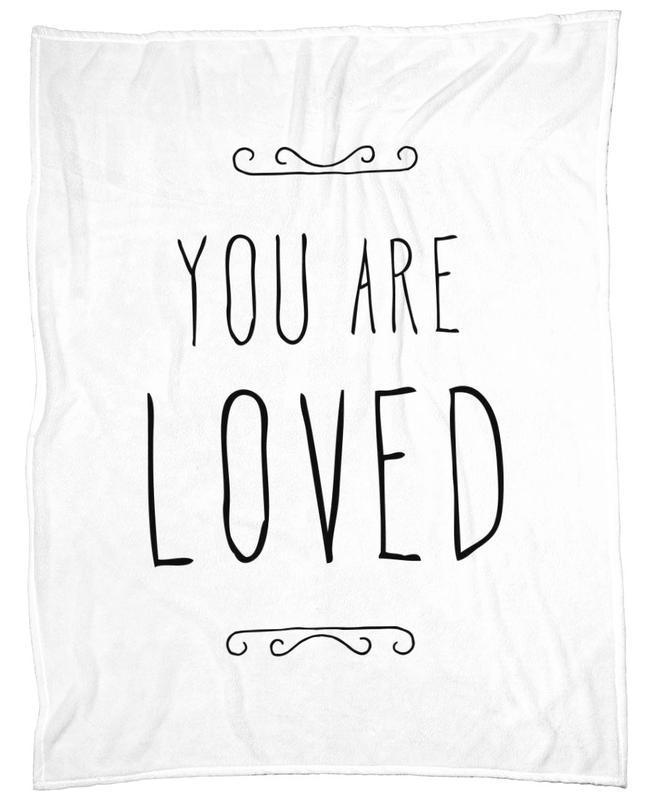 You Are Loved Fleece Blanket