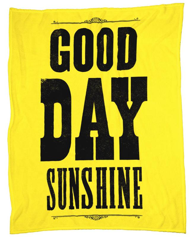 GOOD DAY SUNSHINE -Fleecedecke