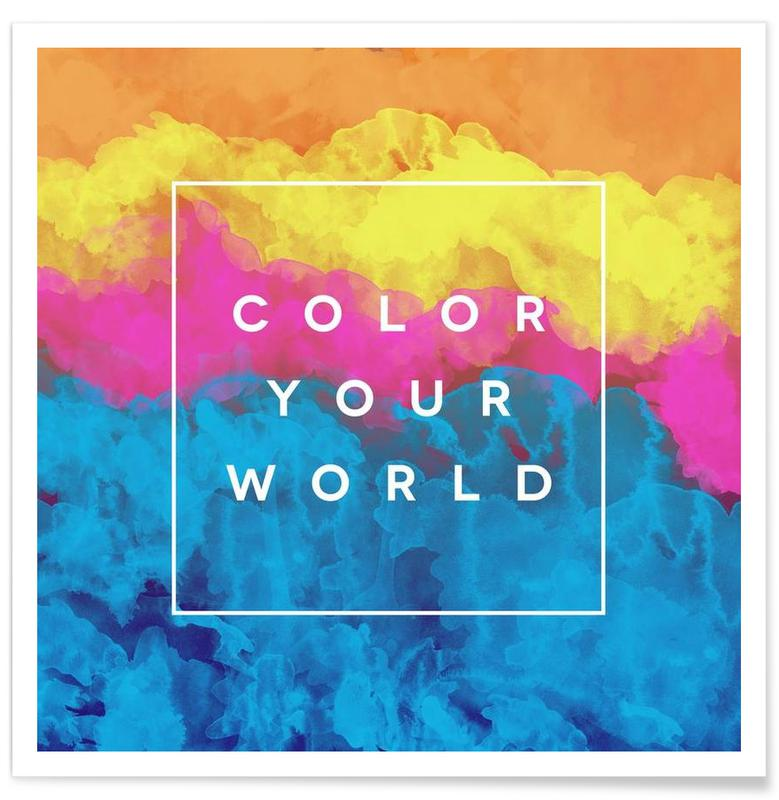 Citater & sloganer, Color Your World Plakat