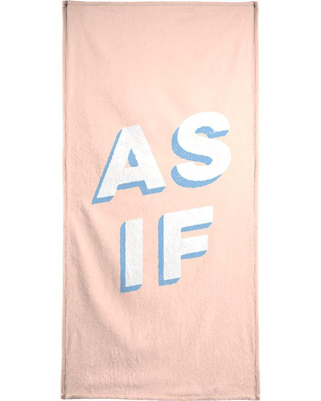 Quotes & Slogans, As If Beach Towel