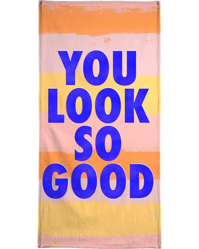 Motivational, Quotes & Slogans, Looking Good Beach Towel