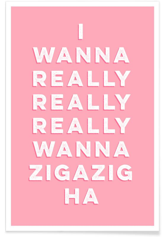 Citations d'amour, Paroles de chansons, Citations et slogans, Zigazig affiche