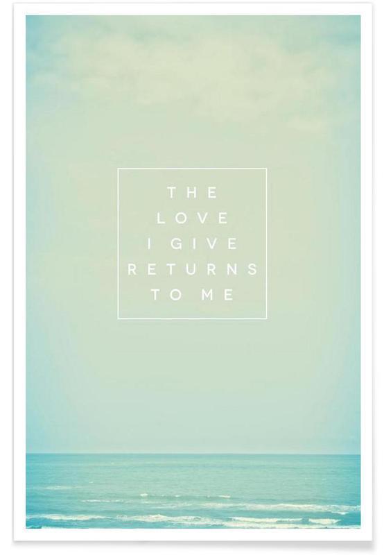 Motiverende, The Love I Give II Plakat