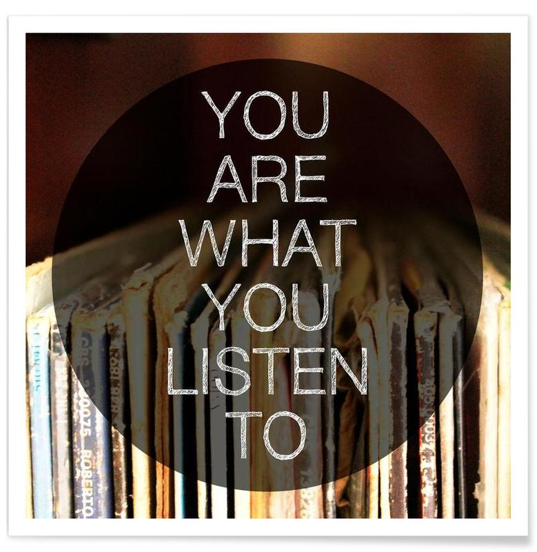 You Are What You Listen To affiche