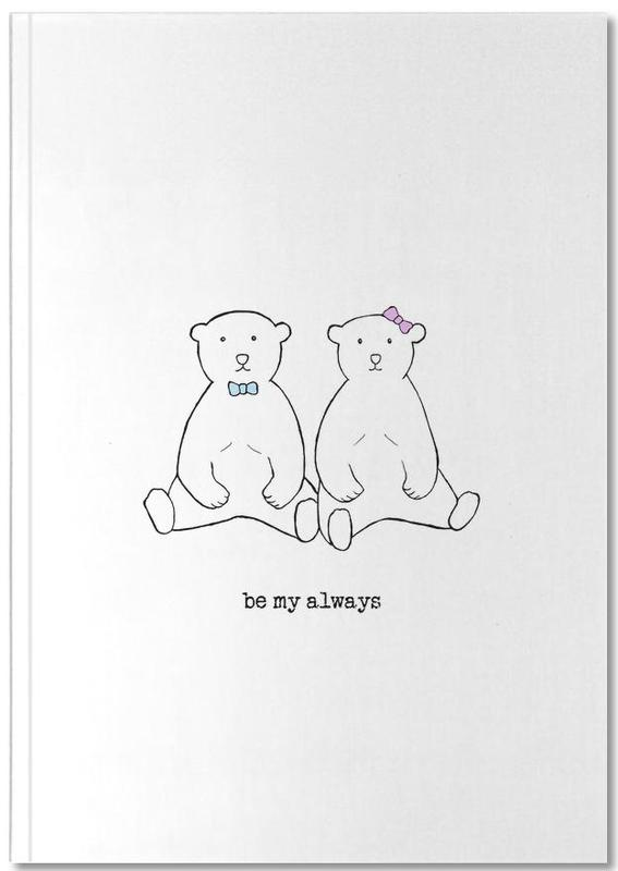Be My Always Notebook