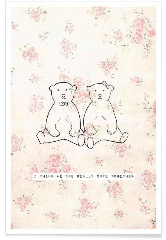 Kinderzimmer & Kunst für Kinder, Bären, Paare, I Think We Are Really Cute Together -Poster