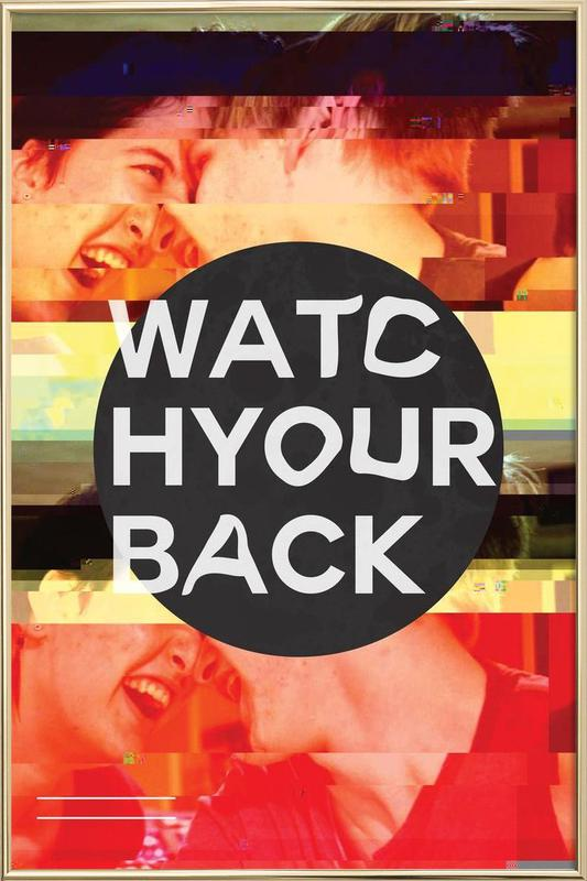 Glitch - Watch Your Back -Poster im Alurahmen