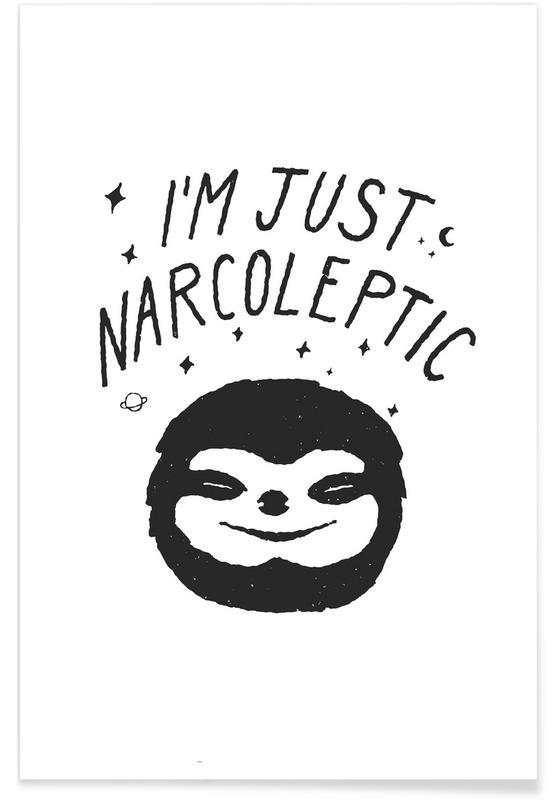 Humour, Noir & blanc, Paresseux, I'm Just Narcoleptic affiche