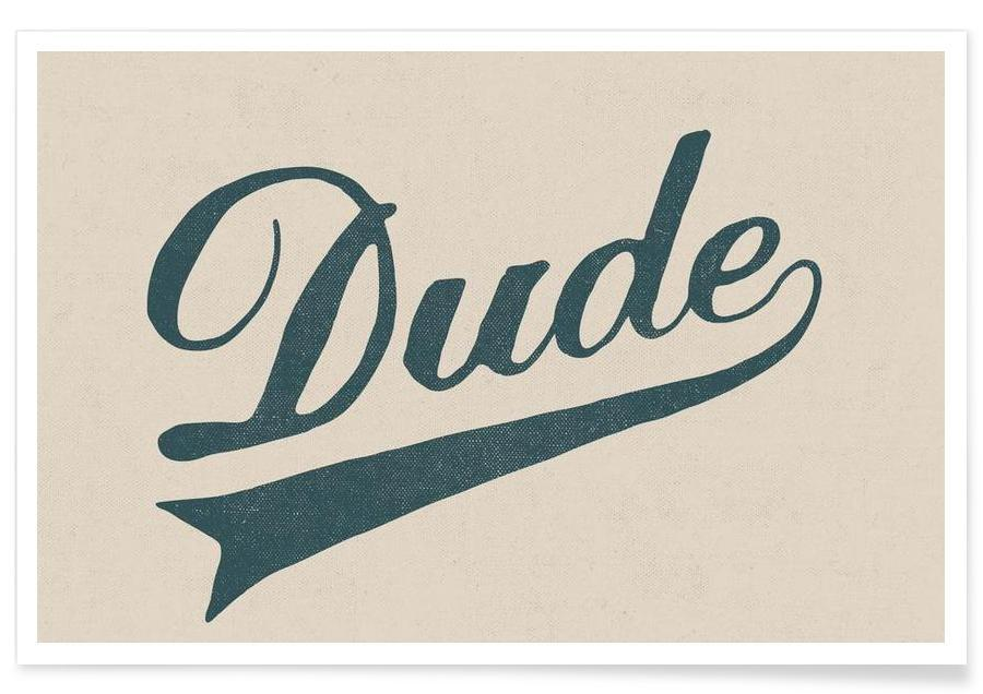 Citations et slogans, Dude affiche