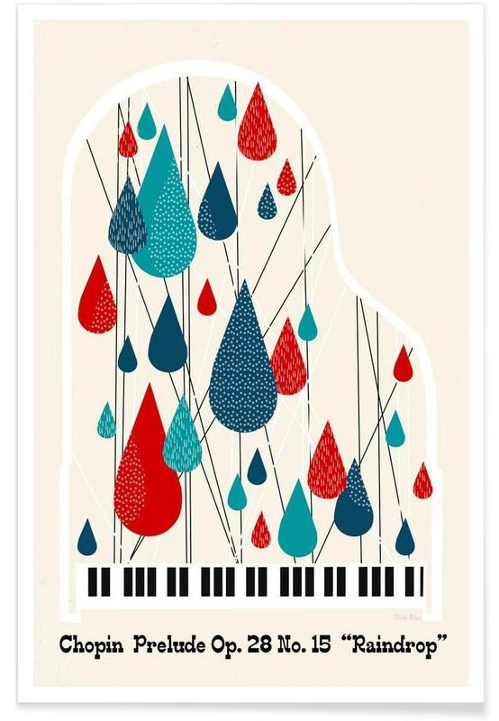 Classique, Chopin - Raindrop Prelude by Prelude Posters affiche