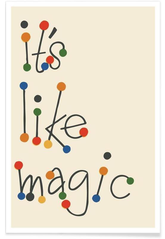 Citations et slogans, It's Like Magic affiche
