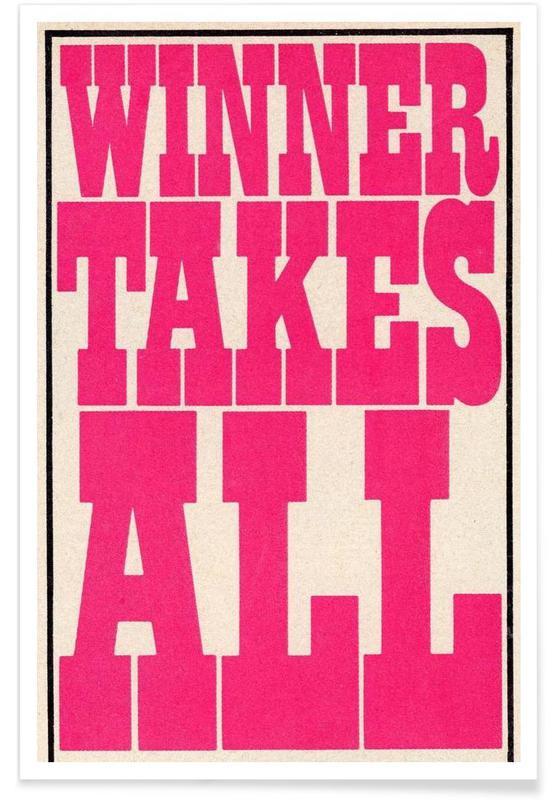 Citations et slogans, Winner Takes All affiche