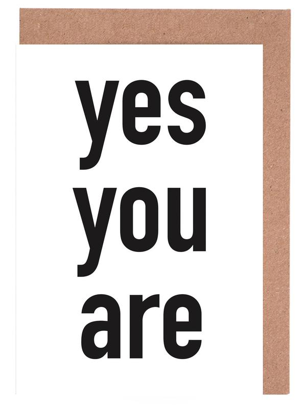 Yes you are Greeting Card Set