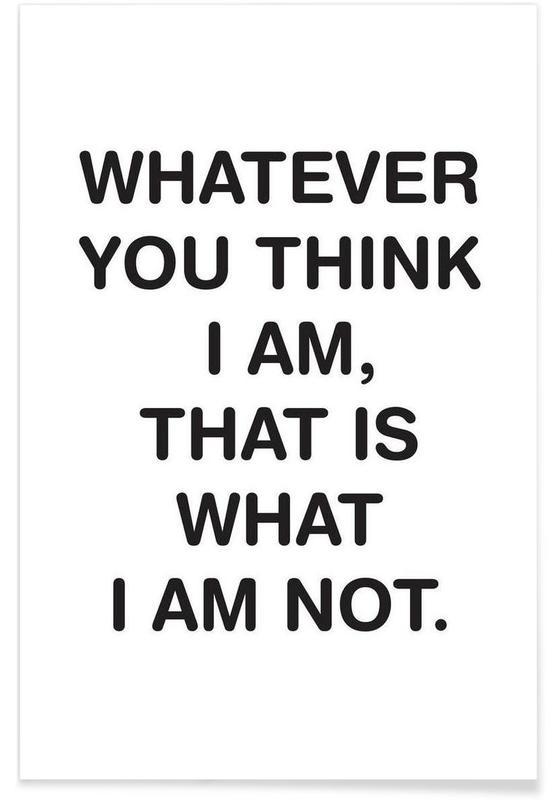 Noir & blanc, Citations et slogans, Whatever affiche
