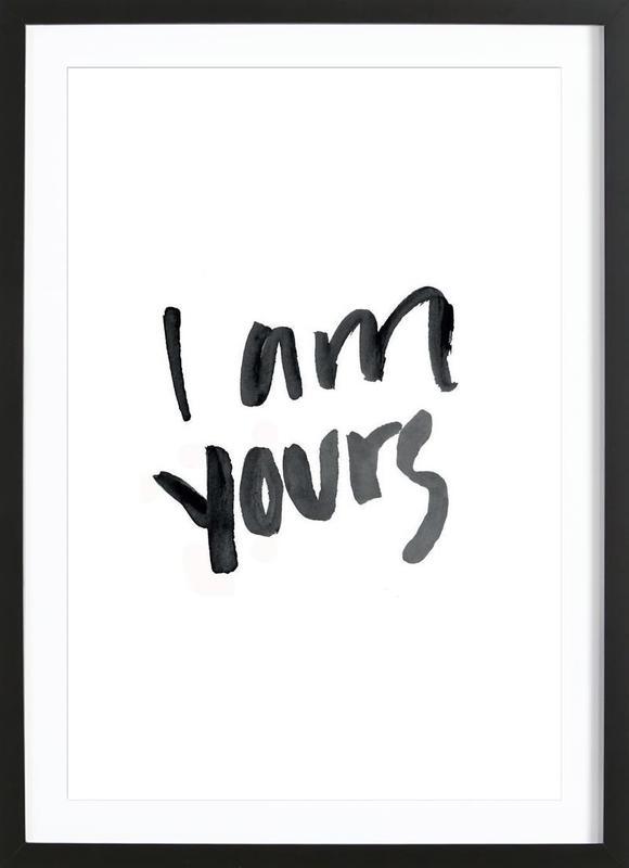 Yours Framed Print