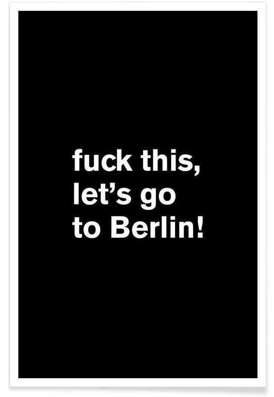 Noir & blanc, Humour, Citations et slogans, Fuck this affiche