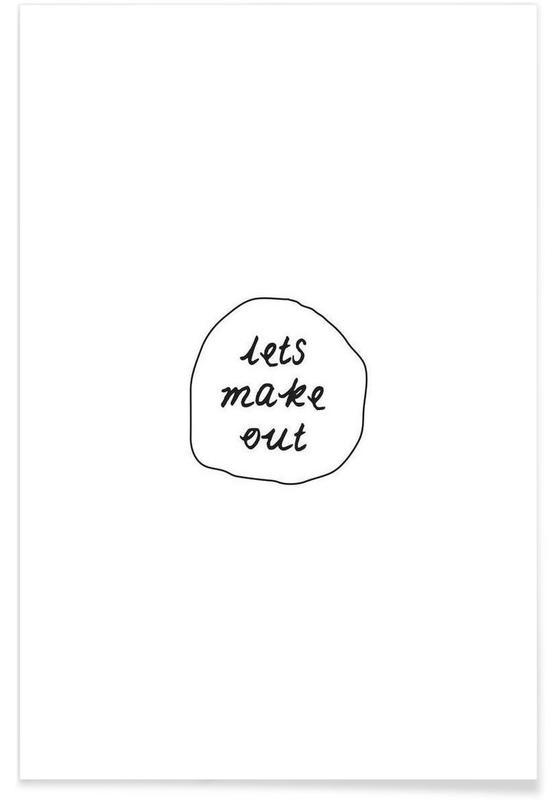 Citations d'amour, Noir & blanc, Citations et slogans, Make out affiche