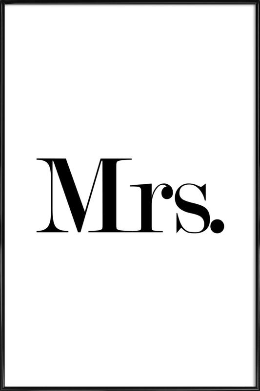 Mrs. Framed Poster