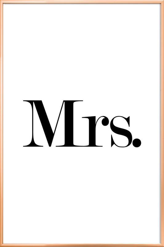 Mrs. Poster in Aluminium Frame