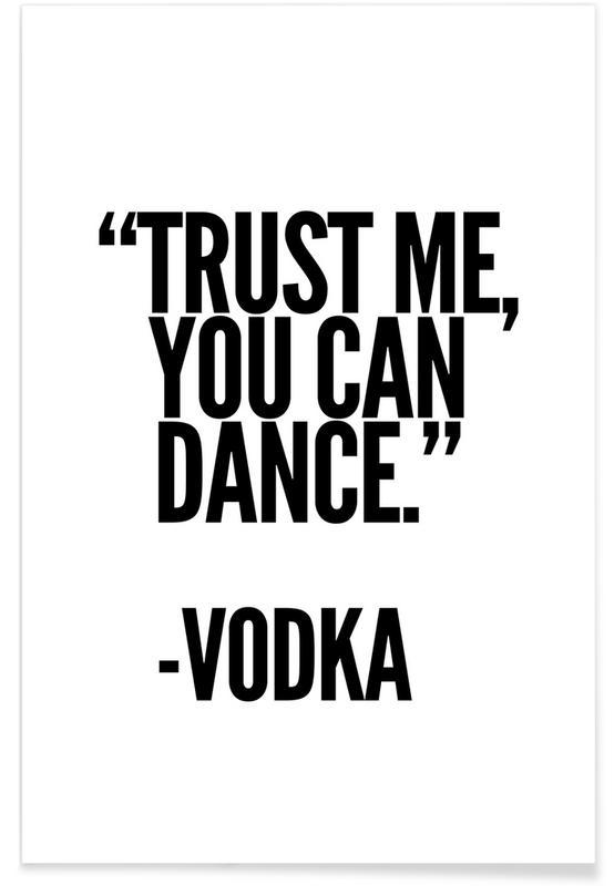 Noir & blanc, Motivation, Citations et slogans, Vodka affiche