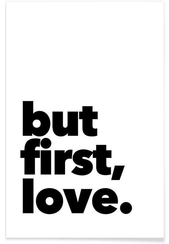 Citations d'amour, Noir & blanc, Citations et slogans, Motivation, first love affiche