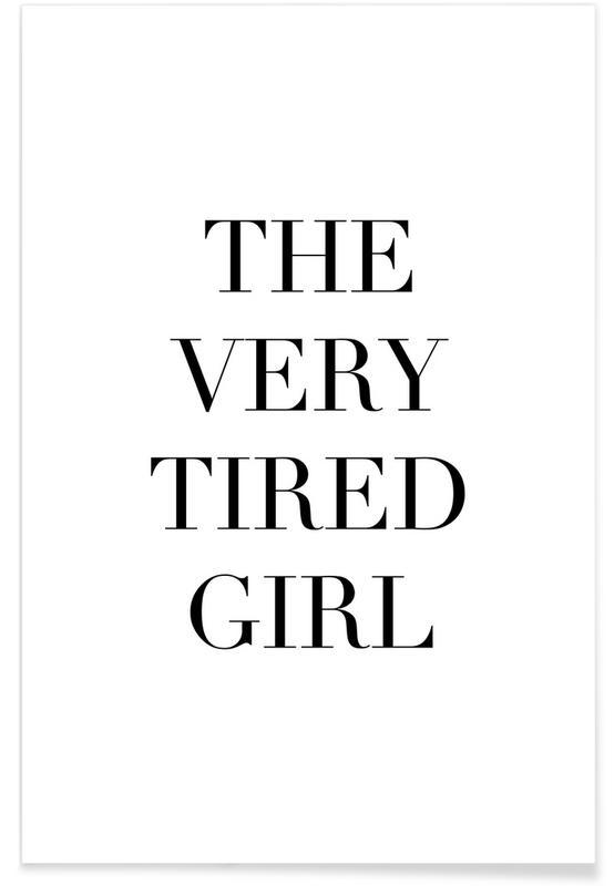 Tired Girl -Poster