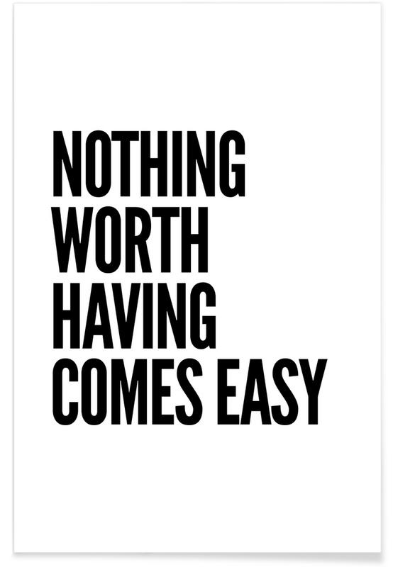 Nothing Worth Poster