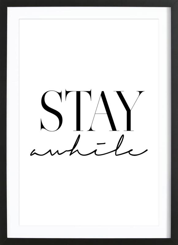 Stay Awhile 2 Framed Print