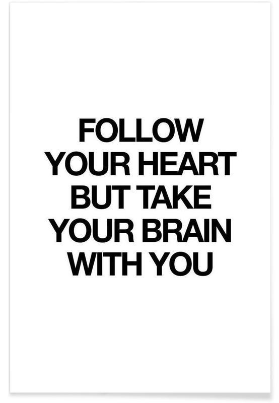 Noir & blanc, Motivation, Citations et slogans, follow affiche